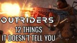 12 Beginners Tips And Tricks Outriders Doesn't Tell You
