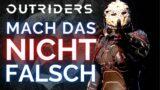 OUTRIDERS Mach das nicht FALSCH / Weltstufe – Weltrang Outriders / Outriders Deutsch Tipps