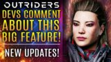Outriders – New Dev Updates About THIS Big Feature Requested By Fans! ALL NEW Updates!