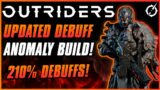 UPDATED DEBUFF PYRO BUILD FOR 210% MORE DAMAGE!   Outriders Anomaly Pyromancer   Solo & Coop   CT15