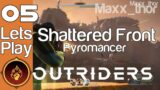 05 | Outriders | Pyro – Shattered Front | 100% Completion Run (DEMO)