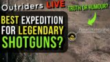 OUTRIDERS LIVE – BEST EXPEDITION FOR LEGENDARY SHOTGUNS? – Death Sheild, High Poller, Pyre & More?