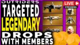 Outriders LEGENDARY TARGETTED DROPS FARM with Members