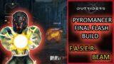 OUTRIDERS | Pyromancer CT15 Solo | F.A.S.E.R Beam | Final Flash Build