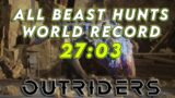Outriders Beast Hunt World Record   27:03