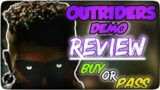 Outriders – DEMO REVIEW (BUY or PASS)