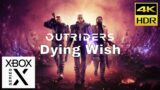 Outriders – Dying Wish. Fast and Smooth. Xbox Series X. 4K HDR 60 FPS.
