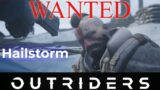 Wanted – Hailstorm Quest Walkthrough   Outriders
